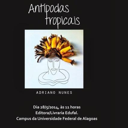 Antípodas Tropicais_Adriano Nunes_Convite