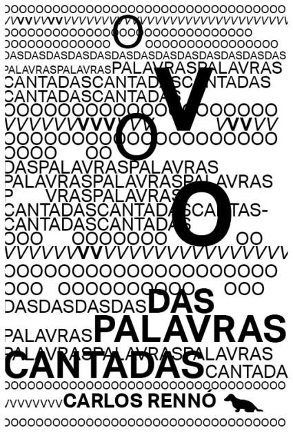Carlos Rennó_O voo das palavras cantadas