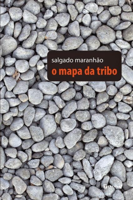 Salgado Maranhão_O mapa da tribo_Capa